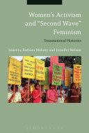 """Women s Activism and """"Second Wave"""" Feminism: Transnational Histories"""