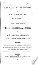 The Case of the Suitors in the Courts of Law in Ireland