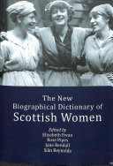 The New Biographical Dictionary Of Scottish Women