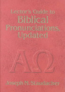 Lector's Guide to Biblical Pronunciations