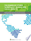 The Power of Citizen Seismology  Science and Social Impacts