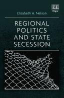 Regional Politics and State Secession