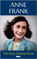 THE DIARY OF ANNE FRANK Pdf/ePub eBook