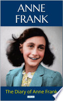"""THE DIARY OF ANNE FRANK"" by Anne Frank"