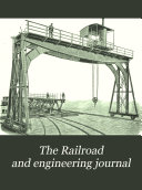 The Railroad and Engineering Journal