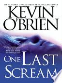 One Last Scream