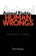 Animal Rights, Human Wrongs Pdf/ePub eBook