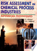 Risk Assessment In Chemical Process Industries Book