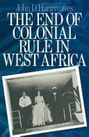 The End of Colonial Rule in West Africa [Pdf/ePub] eBook