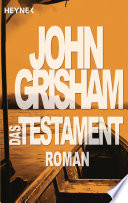 Das Testament  : Roman