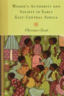 Women's Authority and Society in Early East-Central Africa