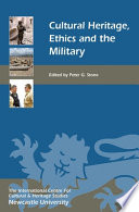 Cultural Heritage Ethics And The Military