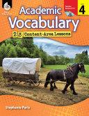 Academic Vocabulary  25 Content Area Lessons Level 4