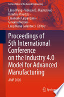 Proceedings of 5th International Conference on the Industry 4 0 Model for Advanced Manufacturing
