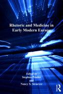 Rhetoric and Medicine in Early Modern Europe