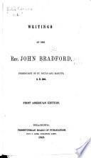 British Reformers: Writings of John Bradford