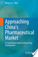 Approaching China's Pharmaceutical Market