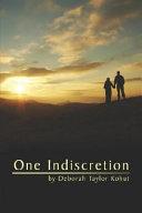 One Indiscretion