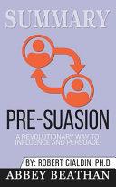 Summary  Pre Suasion