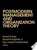 Postmodern Management And Organization Theory