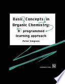 Basic Concepts in Organic Chemistry Book