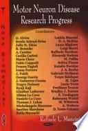 Motor Neuron Disease Research Progress Book