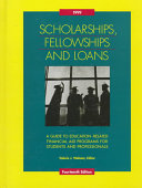 Scholarships  Fellowships and Loans 1999 Book