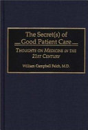The Secret(s) of Good Patient Care