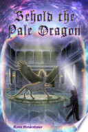 Behold the Pale Dragon