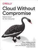 Cloud Without Compromise