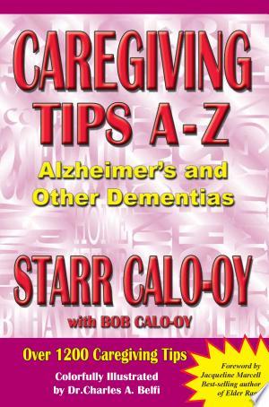 Read Online Caregiving Tips A-Z Full Book