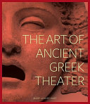 The Art of Ancient Greek Theater