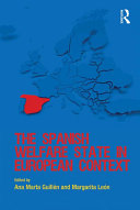 The Spanish Welfare State in European Context