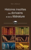 Histoires insolites des écrivains et de la littérature Pdf/ePub eBook