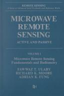 Microwave Remote Sensing: Microwave remote sensing fundamentals and radiometry