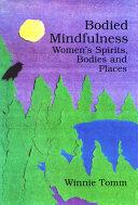 Bodied Mindfulness
