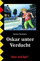 Oskar unter Verdacht