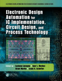Electronic Design Automation for IC Implementation  Circuit Design  and Process Technology