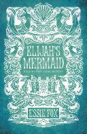 Elijah's Mermaid Pdf/ePub eBook