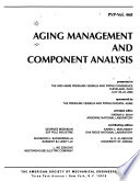 Aging management and component analysis
