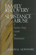 Family Recovery and Substance Abuse