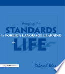 Bringing the Standards for Foreign Language Learning to Life