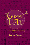Kismet and Tell