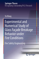 Pdf Experimental and Numerical Study of Glass Façade Breakage Behavior under Fire Conditions Telecharger