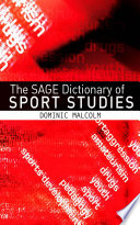 The SAGE Dictionary of Sports Studies Book