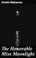 The Honorable Miss Moonlight Pdf/ePub eBook