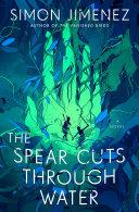 The Spear Cuts Through Water Book PDF