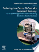 Delivering Low Carbon Biofuels with Bioproduct Recovery