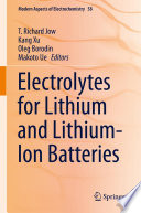 Electrolytes for Lithium and Lithium Ion Batteries