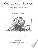 Nonsense Songs  Stories  Botany  and Alphabets